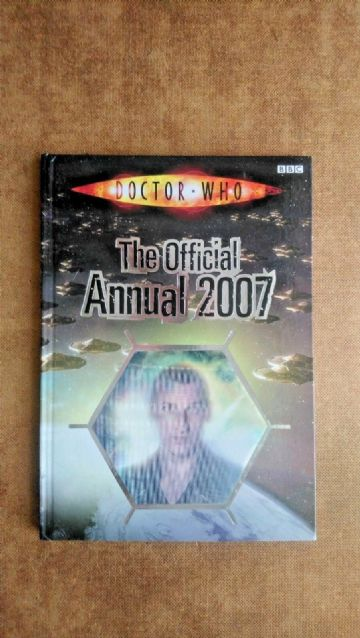 Doctor Who  Annual: 2007 by BBC (Hardback, 2006) - Hologram Edition